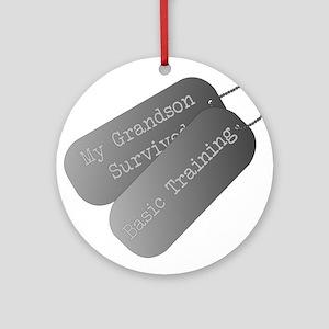 My Grandson survived basic training Ornament (Roun