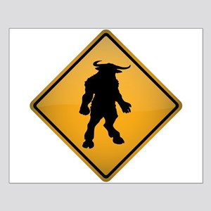 Minotaur Warning Sign Small Poster