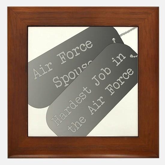 Air Force Spouse hardest job Framed Tile