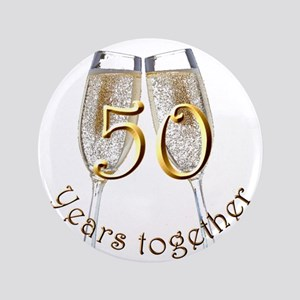 """50 Years Together 3.5"""" Button"""
