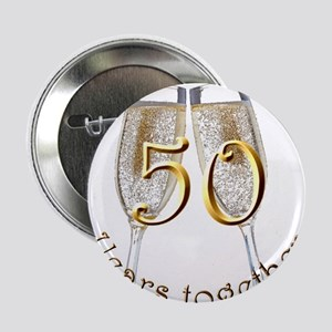 """50 Years Together 2.25"""" Button"""