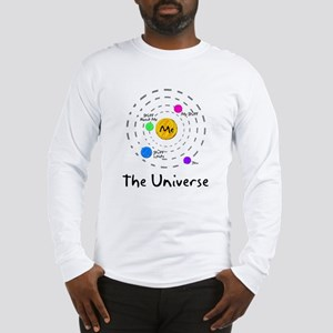 The universe revolves around me Long Sleeve T-Shir