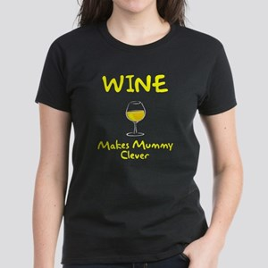 Wine Makes Mummy Clever Women's Dark T-Shirt