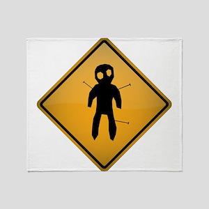 Voodoo Warning Sign Throw Blanket
