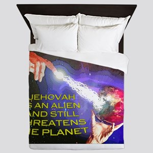 Jehovah Still Threatens the Planet Queen Duvet