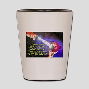Jehovah Still Threatens the Planet Shot Glass