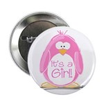 It is a Girl Penguin Button