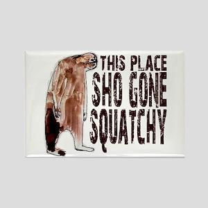 Sho Gone Squatchy Rectangle Magnet