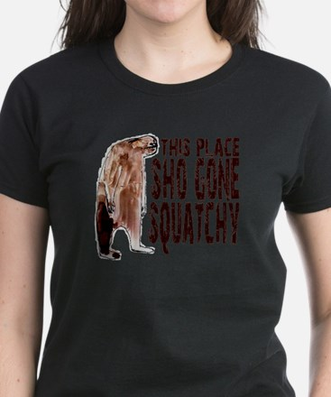 Sho Gone Squatchy Women's Dark T-Shirt