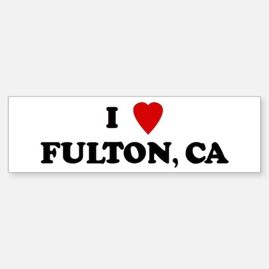 I Love FULTON Bumper Bumper Bumper Sticker