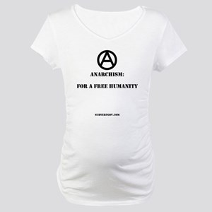 For A Free Humanity Maternity T-Shirt