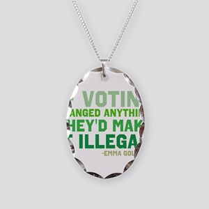 If Voting Changed Anything... Necklace Oval Charm