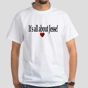 It's All About Jesse! White T-Shirt
