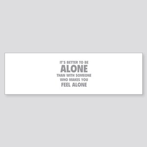 Alone Sticker (Bumper)
