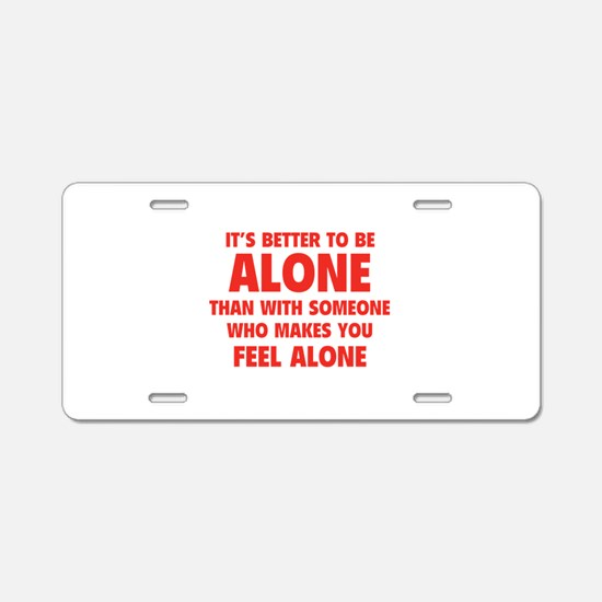 Alone Aluminum License Plate