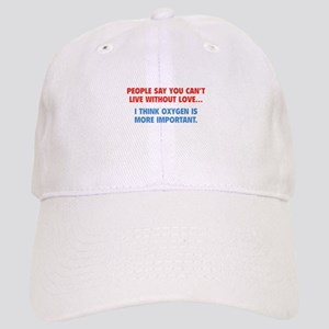 Live without love Cap