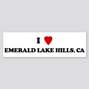 I Love EMERALD LAKE HILLS Bumper Sticker