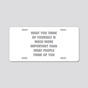 Think Of Yourself Aluminum License Plate