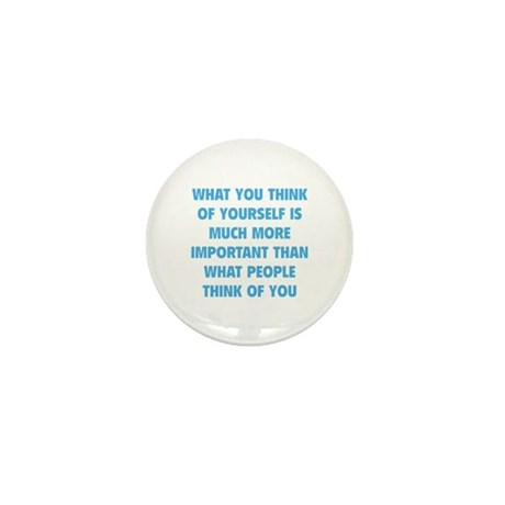 Think Of Yourself Mini Button (10 pack)