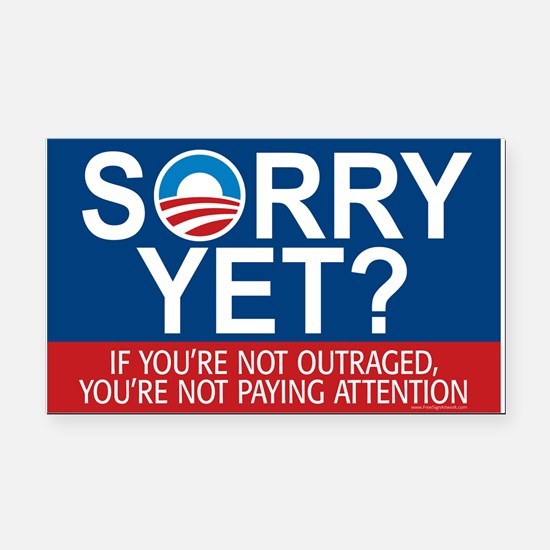SORRY YET? If you are... Rectangle Car Magnet