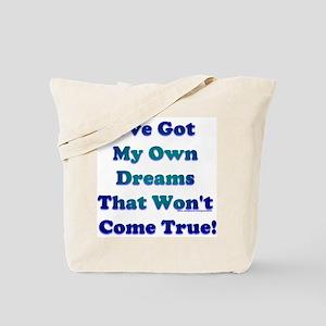 My Dreams Tote Bag