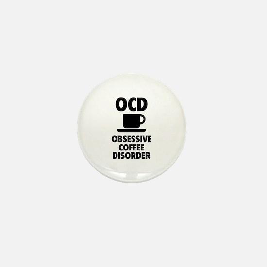 OCD Obsessive Coffee Disorder Mini Button