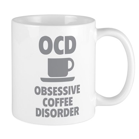 OCD Obsessive Coffee Disorder Mug