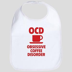 OCD Obsessive Coffee Disorder Bib