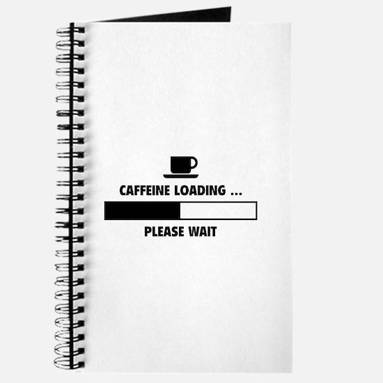 Caffeine Loading ... Please Wait Journal