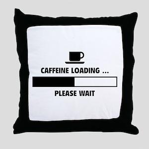 Caffeine Loading ... Please Wait Throw Pillow