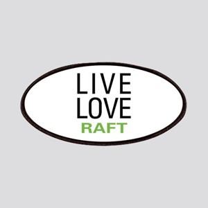 Live Love Raft Patches