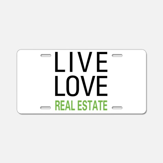 Live Love Real Estate Aluminum License Plate