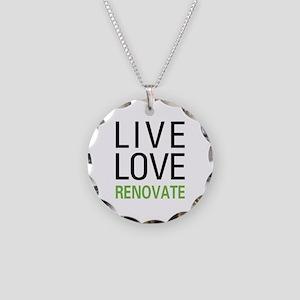 Live Love Renovate Necklace Circle Charm