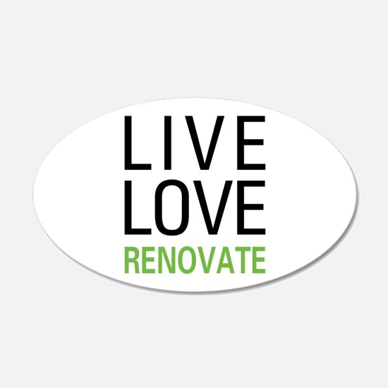 Live Love Renovate Wall Decal