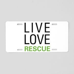 Live Love Rescue Aluminum License Plate