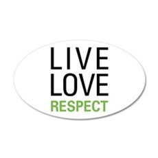 Live Love Respect Wall Decal