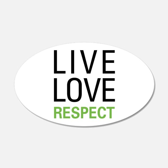 Live Love Respect Decal Wall Sticker