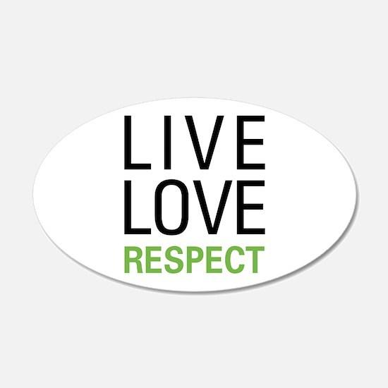 Live Love Respect Wall Sticker