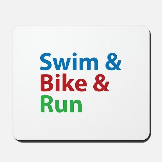Swim & Bike & Run Mousepad