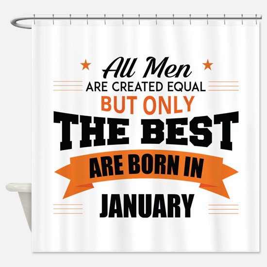 Legends Are Born In January Shower Curtain