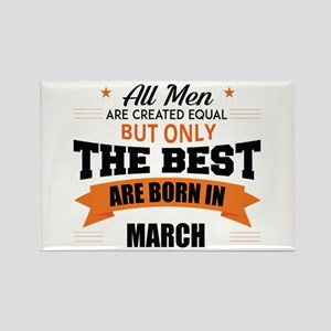 Legends Are Born In March Magnets