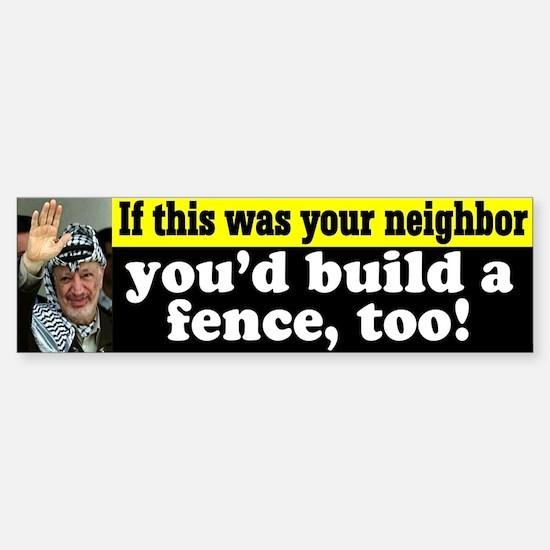 Arafat and the Fence Bumper Bumper Bumper Sticker
