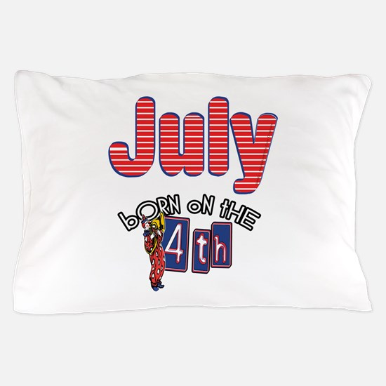 Born on the 4th of July Pillow Case