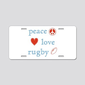 Peace Love Rugby Aluminum License Plate