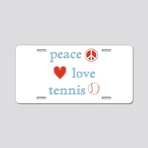 Peace Love Tennis Aluminum License Plate