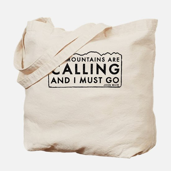 John Muir Mountains Calling Tote Bag