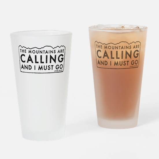 John Muir Mountains Calling Drinking Glass