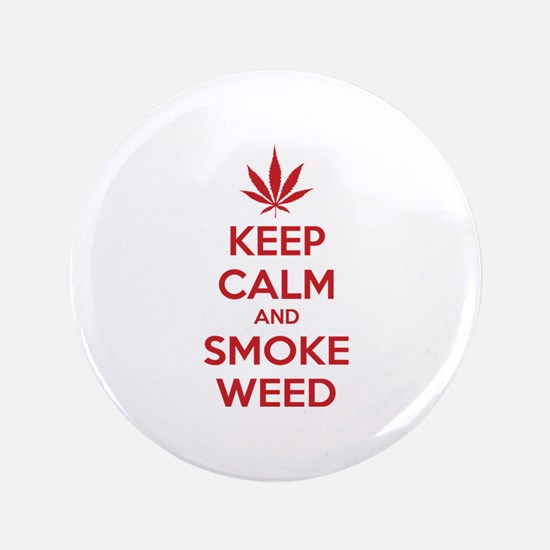 "Keep calm and smoke weed 3.5"" Button"