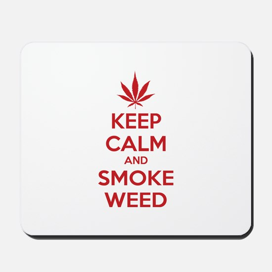 Keep calm and smoke weed Mousepad