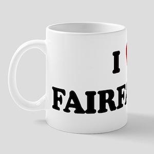 I Love FAIRFAX Mug